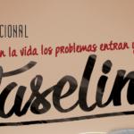 """""""VASELINA""""  Escrita y dirigida por Martha Márquez"""
