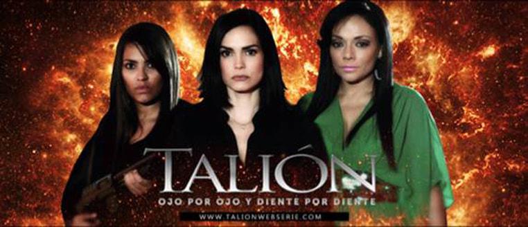 """""""Talión"""" una producción que dimensiona el concepto de Web Serie"""