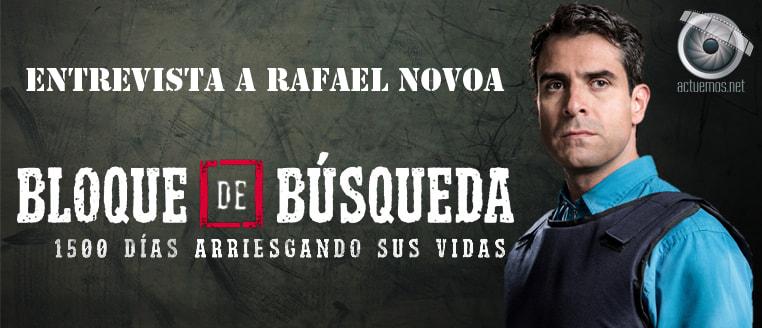 Rafael Novoa en la piel de un heroe