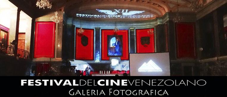 Galeria fotografica Festival de cine Venezolano