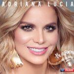 """Adriana Lucía Llega con su Porrock diciendo  """"Pa afuera los dolores"""" Primer sencillo de su próximo trabajo discográfico"""
