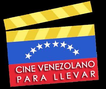 CINE_VENEZOLANO_PARA_LLEVAR