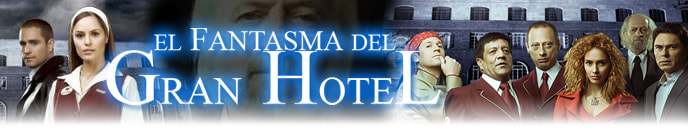 El Fantasma del Gran Hotal - Canal RCN