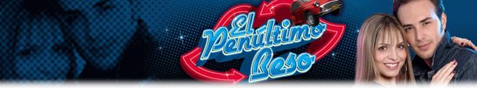 El Penultimo Beso - Canal RCN
